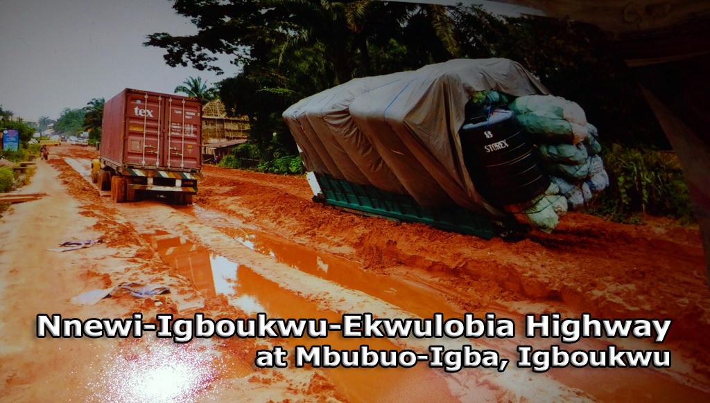 Nnewi-Igboukwu-Ekwulobia Road in Shambles Under Gov  Obiano – Hon