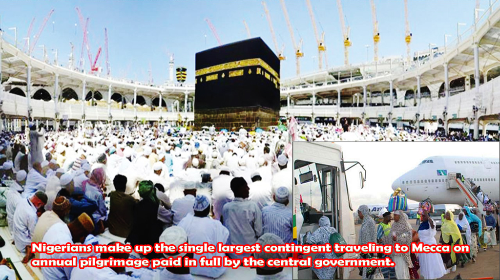 Hajj is government chore in Nigeria